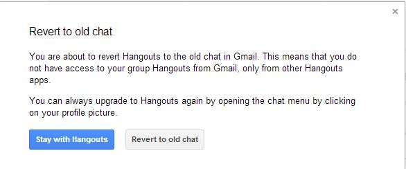 Confirmation dialogue for revert to old chat in Gmail from hangouts